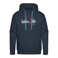Men's Premium Hoodie with design baller 4 life