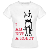T-Shirts ~ Women's T-Shirt ~ not a robot (F)