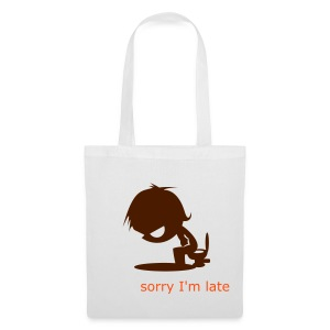 be late: don't worry - Tote Bag