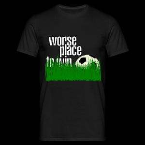 soccer - worse place to win - Men's T-Shirt