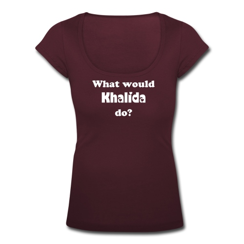 What would Khalida do? - Vrouwen T-shirt met U-hals