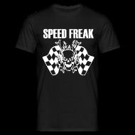 T-Shirts ~ Men's T-Shirt ~ Speed Freak T-Shirt