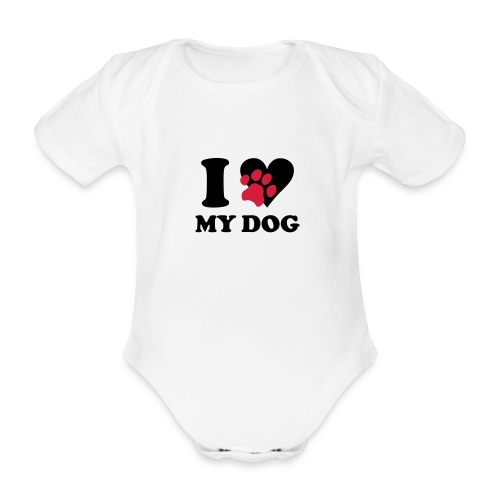 body manches courtes I love my dog  - Body bébé bio manches courtes