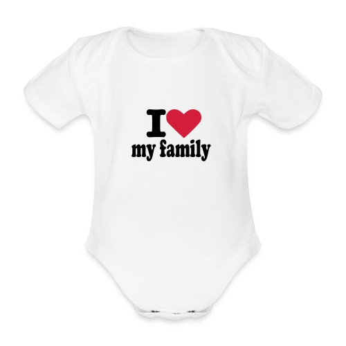 body manches courtes I love my family  - Body bébé bio manches courtes