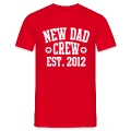 NEW DAD CREW EST 12 UNI T-Shirt WR