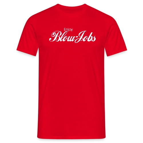 Enjoy Blow-Jobs Shirt - Männer T-Shirt