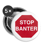 Buttons ~ Buttons medium 32 mm ~ STOP BANTER Buttons - Medium