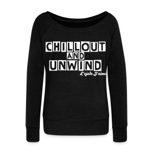 'CHILLOUT AND UNWIND' long sleeved tee - Women's Boat Neck Long Sleeve Top