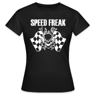 T-Shirts ~ Women's T-Shirt ~ Speed Freak Women's T-Shirt