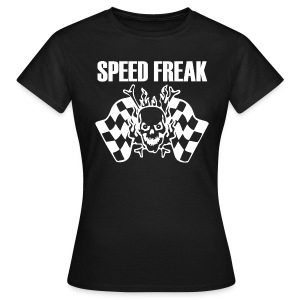Speed Freak Women's T-Shirt - Women's T-Shirt