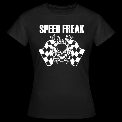 Speed Freak Women's T-Shirt - Women's T-Shirt