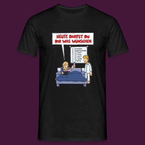Heute darfst du dir was wünschen - Männer T-Shirt
