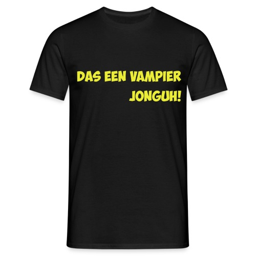 Das een vampier jonguh - Mannen T-shirt