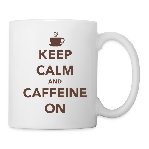 Keep Calm - Caffeine Mug - Mug