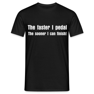 The faster I pedal - Men's T-Shirt