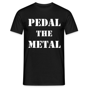 Pedal The Metal - Men's T-Shirt