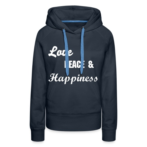 Love, Peace and happiness - Vrouwen Premium hoodie