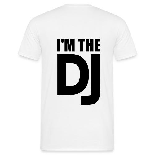 mannen t-shirt i'm the DJ - Mannen T-shirt