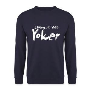 Living La Vida Yoker - Men's Sweatshirt