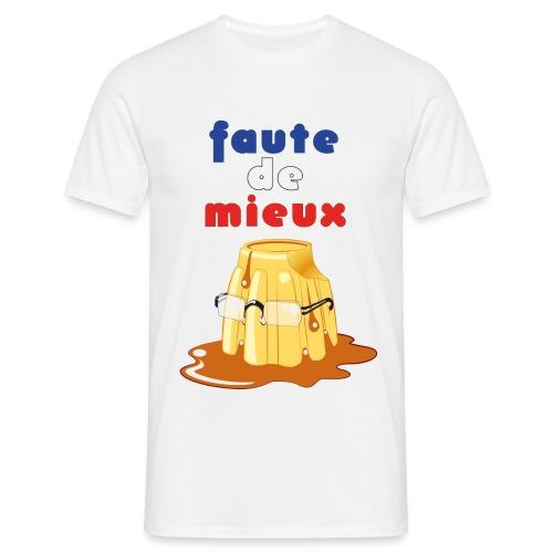 Le Flamby à l'Elysée, bof... - T-shirt Homme