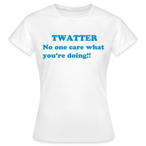 Twatter shirt - Female - Women's T-Shirt