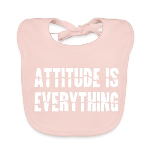 Attitude Is Everything - Baby Organic Bib