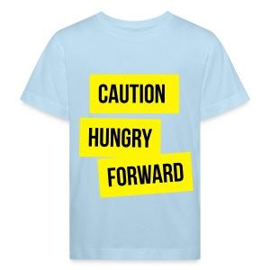 Caution: Hungry Forward - Kids' Organic T-shirt