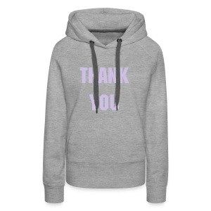 THANK YOU - Frauen Premium Hoodie