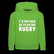Hoodies ~ Kids' Premium Hoodie ~ I'd Rather Be Playing Rugby