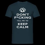 T-Shirts ~ Men's T-Shirt ~ Keep Calm (Censored) T-Shirt