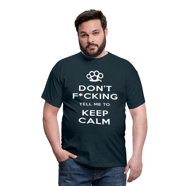 Keep Calm (Censored) T-Shirt