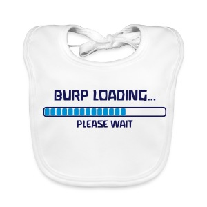 BURP LOADING... PLEASE WAIT - Baby Bio-Lätzchen