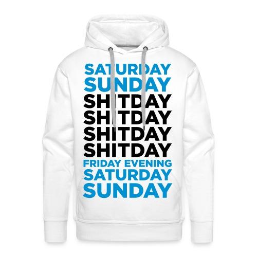 shit week - Mannen Premium hoodie