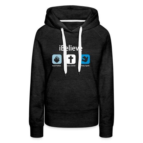 i Believe (Damen-Kapuzen-Pullover) - Frauen Premium Hoodie