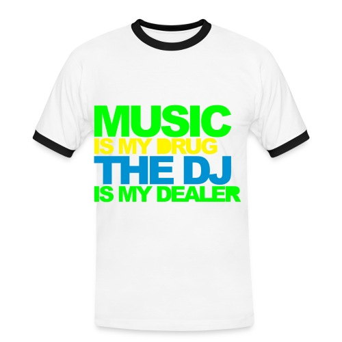 Semarreta Music is my drug.... home. - Camiseta contraste hombre