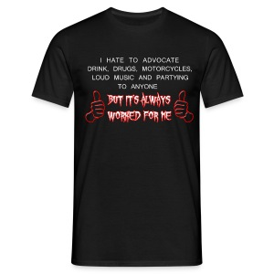 Worked For Me T-Shirt - Men's T-Shirt