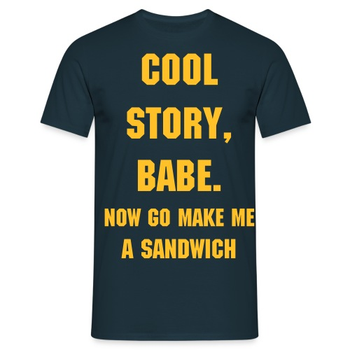 Cool story, babe... - T-shirt Homme
