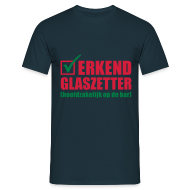 T-shirts ~ Mannen T-shirt ~ Grappig kroeg T-shirt Erkend glaszetter