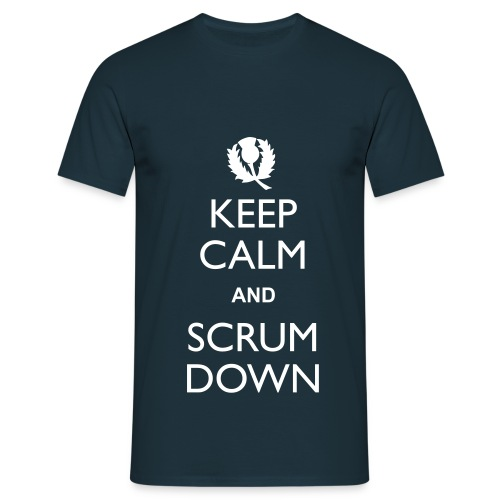 Scotland Keep Calm Scrum Down - T - Men's T-Shirt