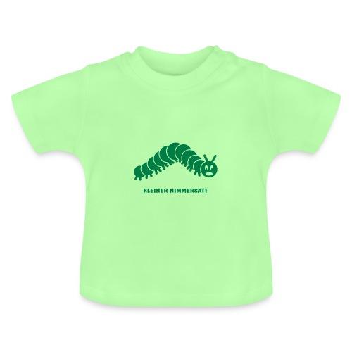raupe caterpillar wurm baby hunger satt nimmersatt tausendfüssler vielfrass Baby T-Shirts - Baby T-Shirt