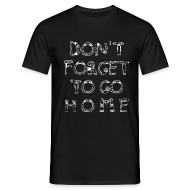 T-Shirts ~ Männer T-Shirt ~ most wanted: dont forget ... - boy