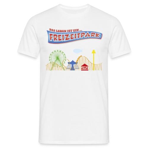 Das Leben ist ein Freizeitpark (Männershirt) - Männer T-Shirt