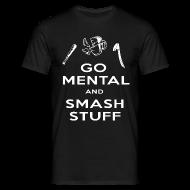 T-Shirts ~ Men's T-Shirt ~ Go Mental T-Shirt