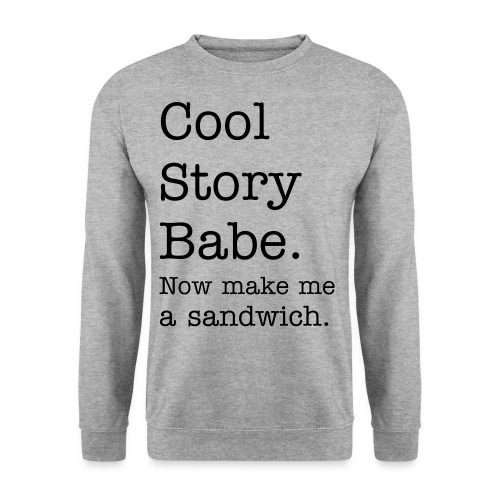 Cool story babe - Mannen sweater
