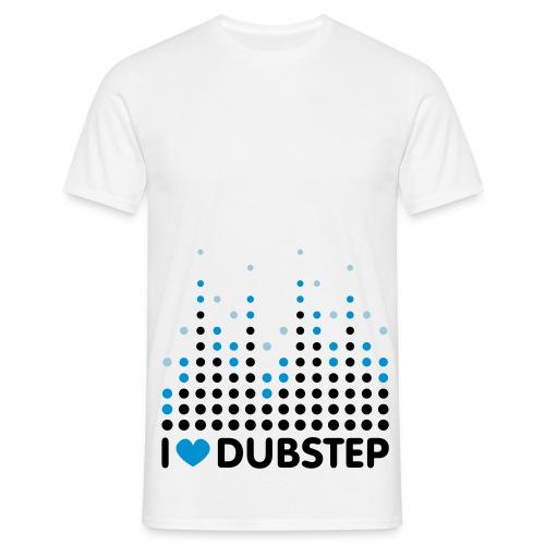 i love dubstep - Men's T-Shirt
