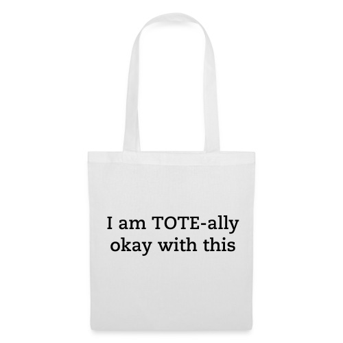 okay Tote Bag - Tote Bag