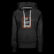 Sweaters ~ Vrouwen Premium hoodie ~ It Giet Oan! Sweater