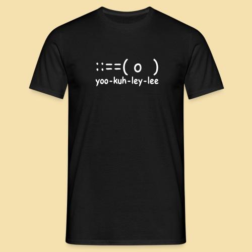 Menshirt: yoo-kuh-ley-lee (Motiv: weiß) - Männer T-Shirt