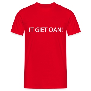 IT GIET OAN! T-shirt - Mannen T-shirt