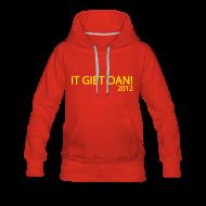 Sweaters ~ Vrouwen Premium hoodie ~ IT GIET OAN!